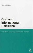 God and International Relations: Christian Theology and World Politics