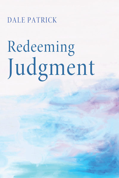 """Preview of """"Redeeming Judgment"""" — Dale Patrick"""