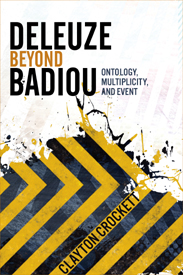 Book Review – Clayton Crockett, Deleuze Beyond Badiou