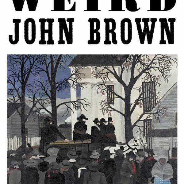 Weird John Brown: A Response to Cavanaugh, Day, Holifield, Murphy, and Ochs (by Ted Smith)