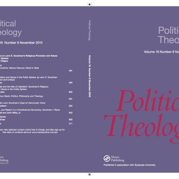 Introducing Political Theology 16.6, on Religious Pluralism and Values in the Public Sphere