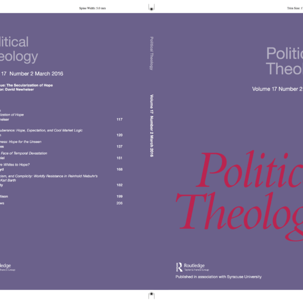 "Introduction to Issue 17.2 of Political Theology on ""The Secularization of Hope"""