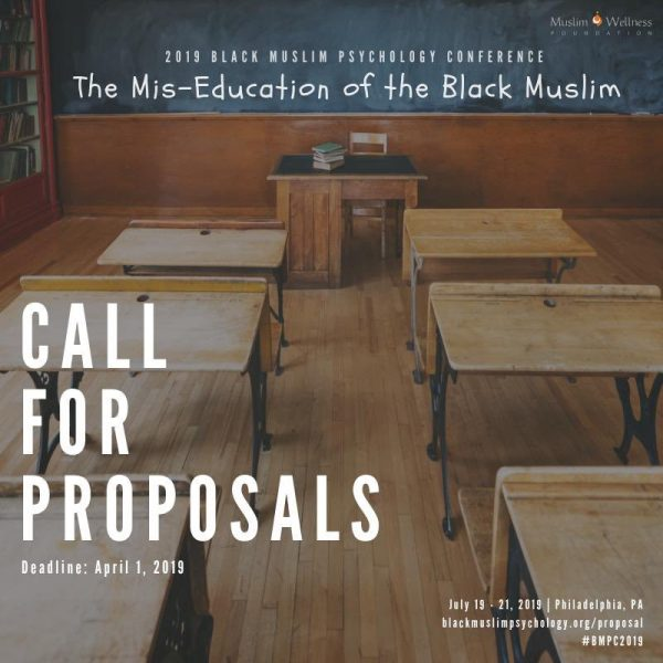 Call for Proposals – Black Muslim Psychology Conference