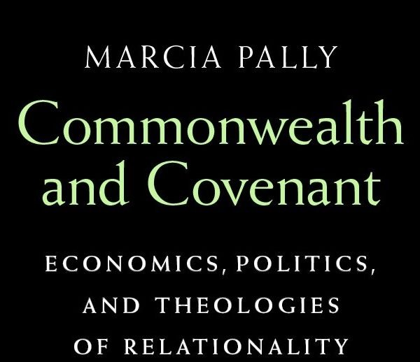 Economics, Politics, and Theologies of  Relationality