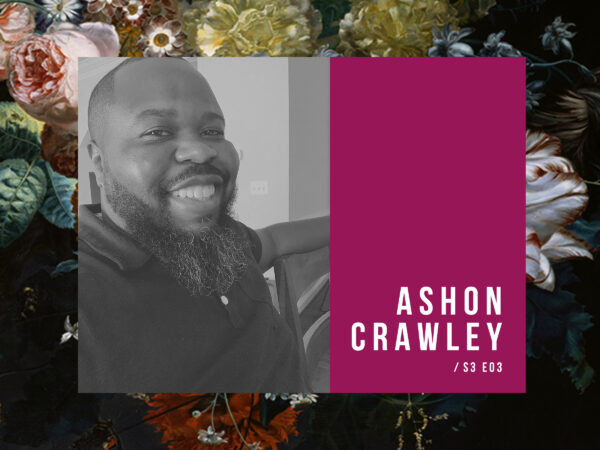 S3, E3 – The Lonely Letters with Ashon Crawley